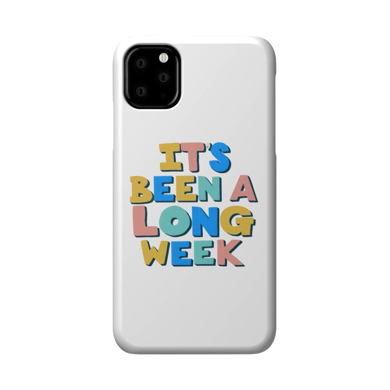 It's Been A Long Week Accessories Phone Case by Sam Osborne Store