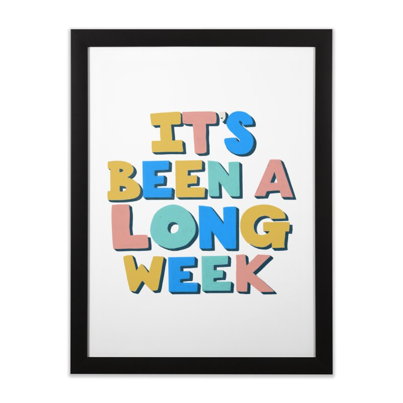 It's Been A Long Week Home Framed Fine Art Print by Sam Osborne Store