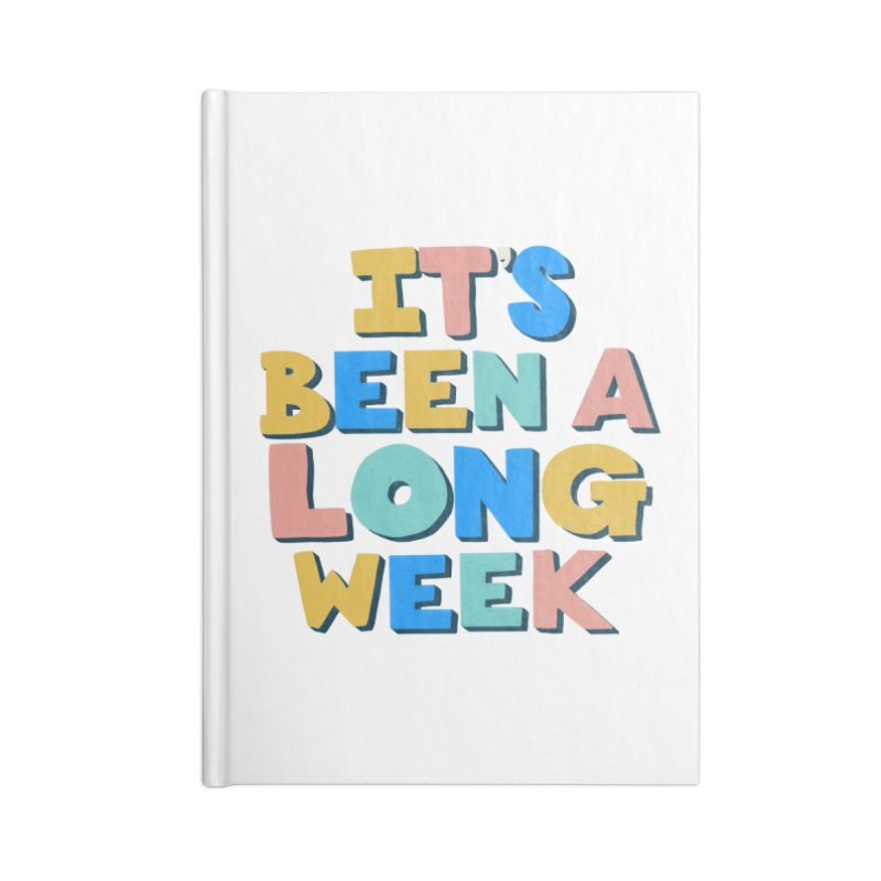 It's Been A Long Week Accessories Lined Journal Notebook by Sam Osborne Store