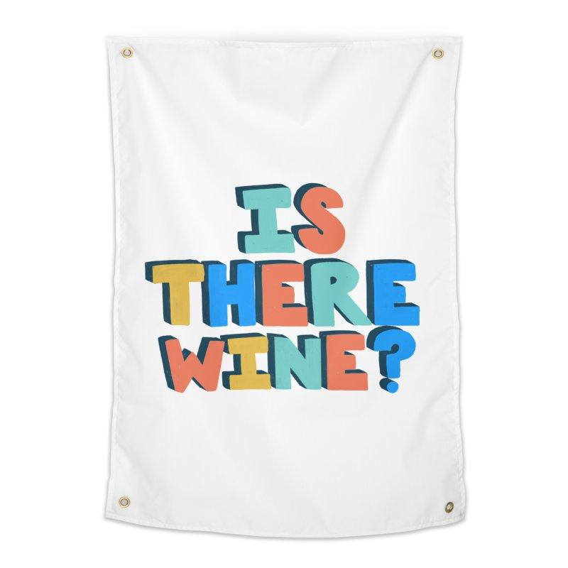Is There Wine? Home Tapestry by Sam Osborne Store
