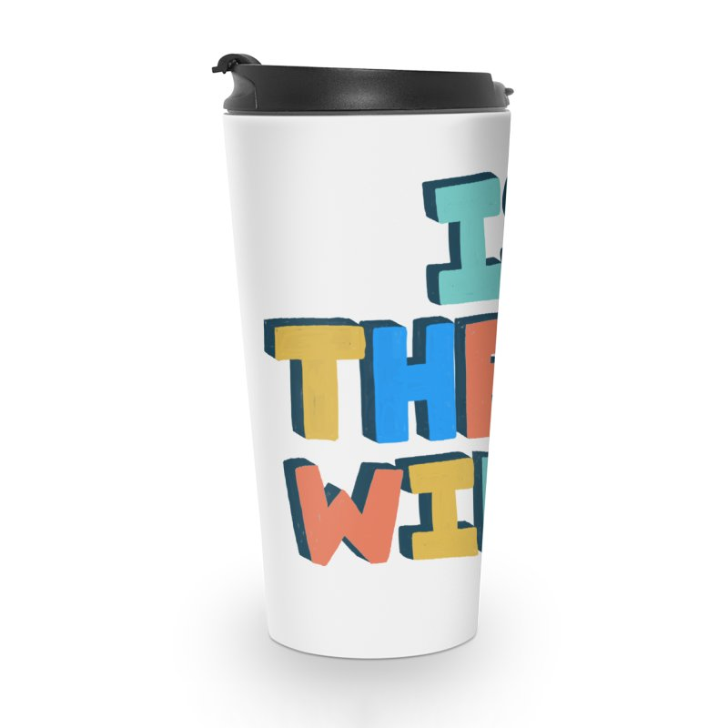 Is There Wine? Accessories Travel Mug by Sam Osborne Store