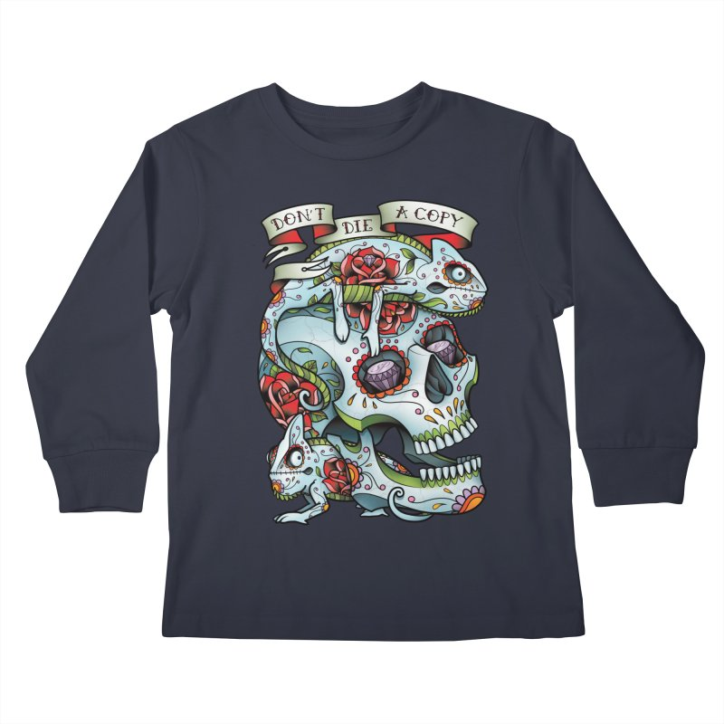 Don't Die A Copy Kids Longsleeve T-Shirt by Sam Phillips Illustration