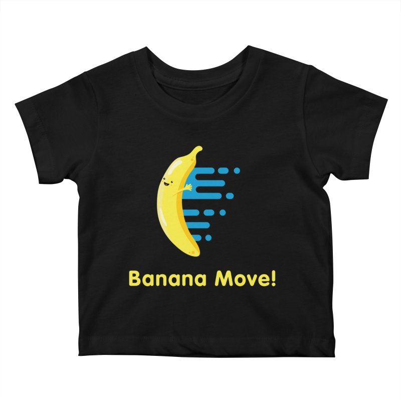 Banana Move! Kids Baby T-Shirt by Sam Stone's Shop