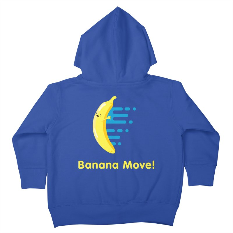 Banana Move! Kids Toddler Zip-Up Hoody by Sam Stone's Shop