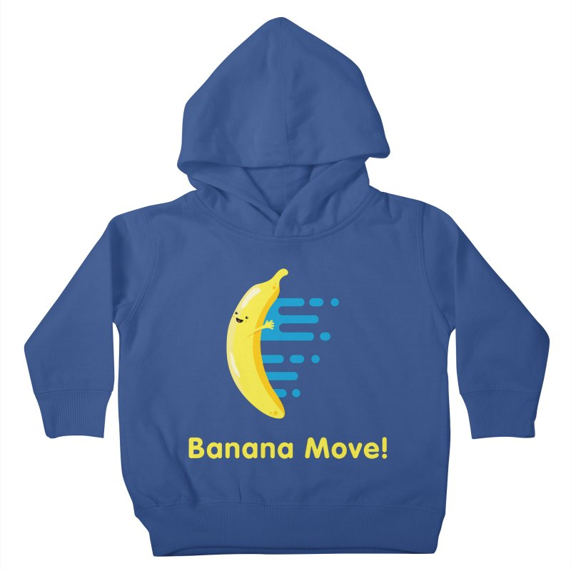 Banana Move! Kids Toddler Pullover Hoody by Sam Stone's Shop