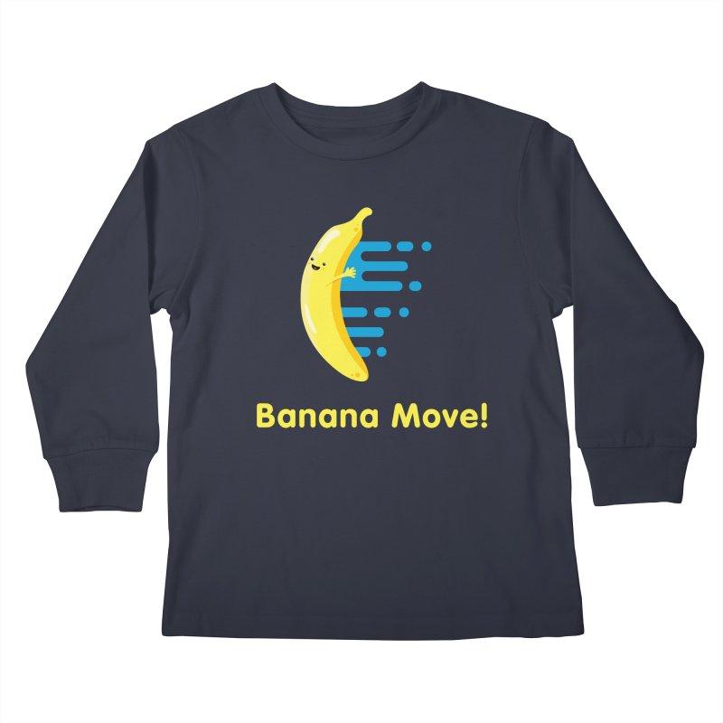 Banana Move! Kids Longsleeve T-Shirt by Sam Stone's Shop