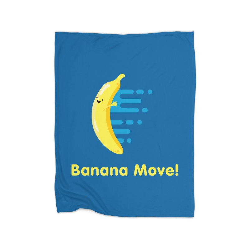 Banana Move! Home Blanket by Sam Stone's Shop