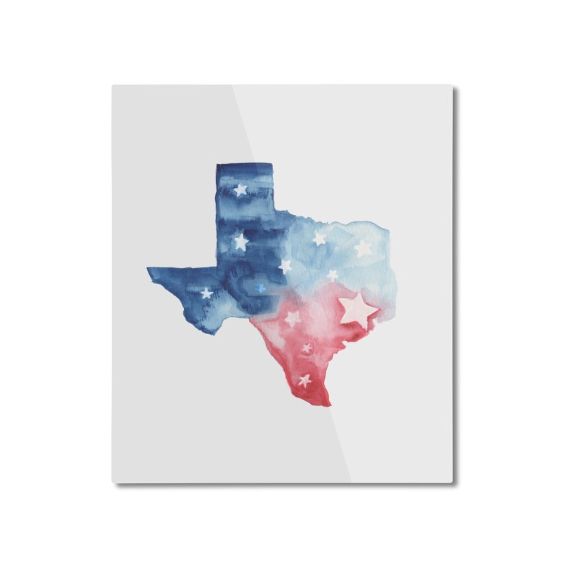For Texas Home Mounted Aluminum Print by Sam Stone's Shop