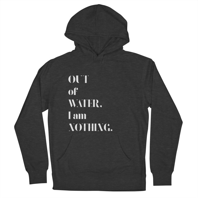Out of Water Women's Pullover Hoody by Sam Stone's Shop