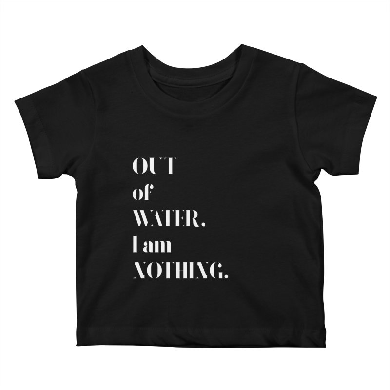 Out of Water Kids Baby T-Shirt by Sam Stone's Shop