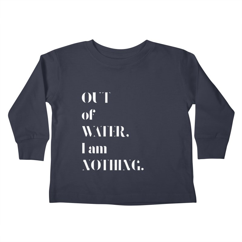 Out of Water Kids Toddler Longsleeve T-Shirt by Sam Stone's Shop
