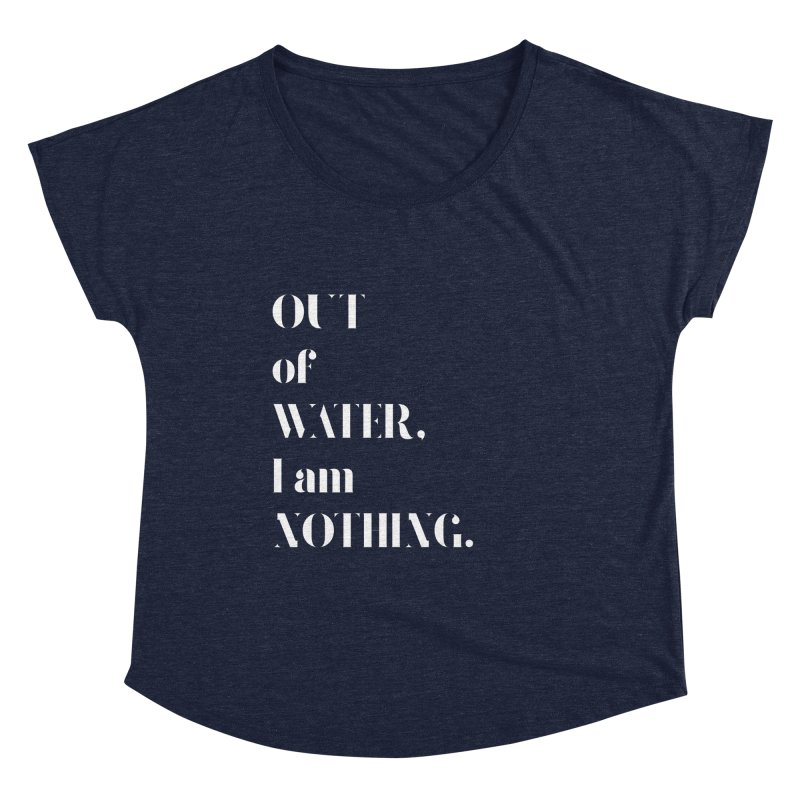 Out of Water Women's Dolman Scoop Neck by Sam Stone's Shop
