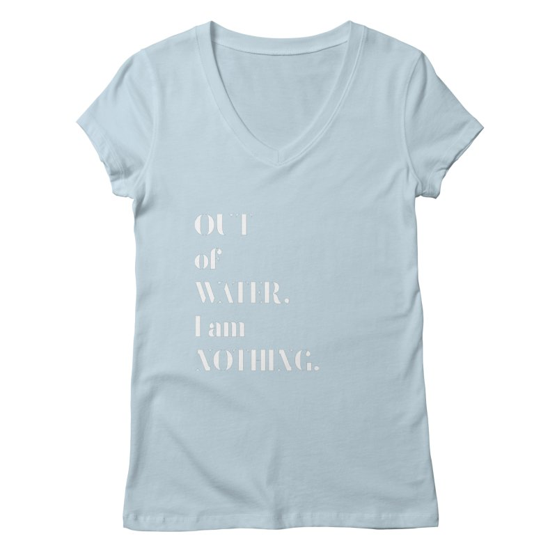 Out of Water Women's Regular V-Neck by Sam Stone's Shop