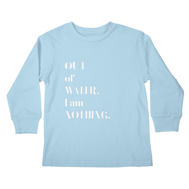 Out of Water Kids Longsleeve T-Shirt by Sam Stone's Shop