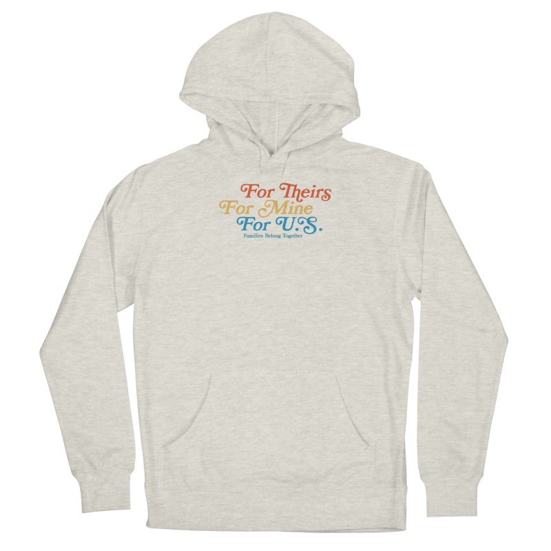 For Theirs. For Mine. For U.S. Men's Pullover Hoody by Sam Stone's Shop