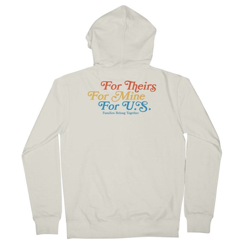 For Theirs. For Mine. For U.S. Women's French Terry Zip-Up Hoody by Sam Stone's Shop