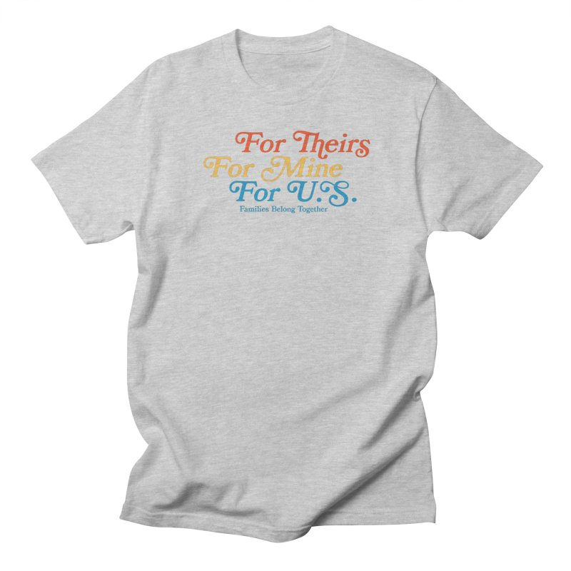 For Theirs. For Mine. For U.S. Men's Regular T-Shirt by Sam Stone's Shop