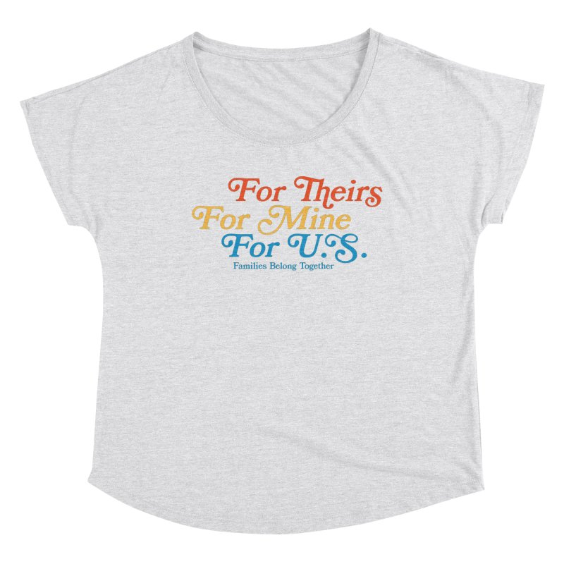 For Theirs. For Mine. For U.S. Women's Dolman Scoop Neck by Sam Stone's Shop