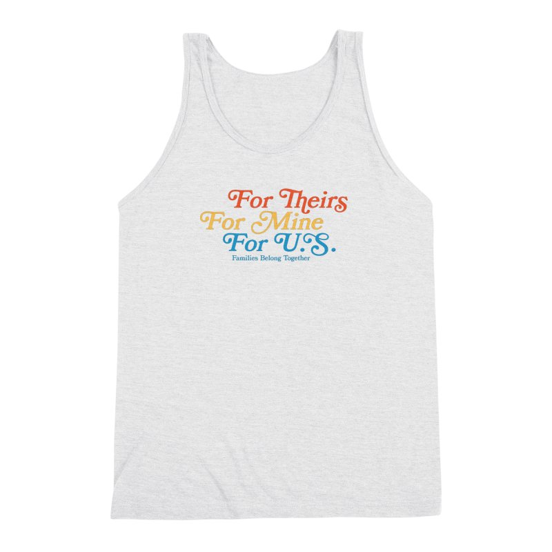 For Theirs. For Mine. For U.S. Men's Triblend Tank by Sam Stone's Shop