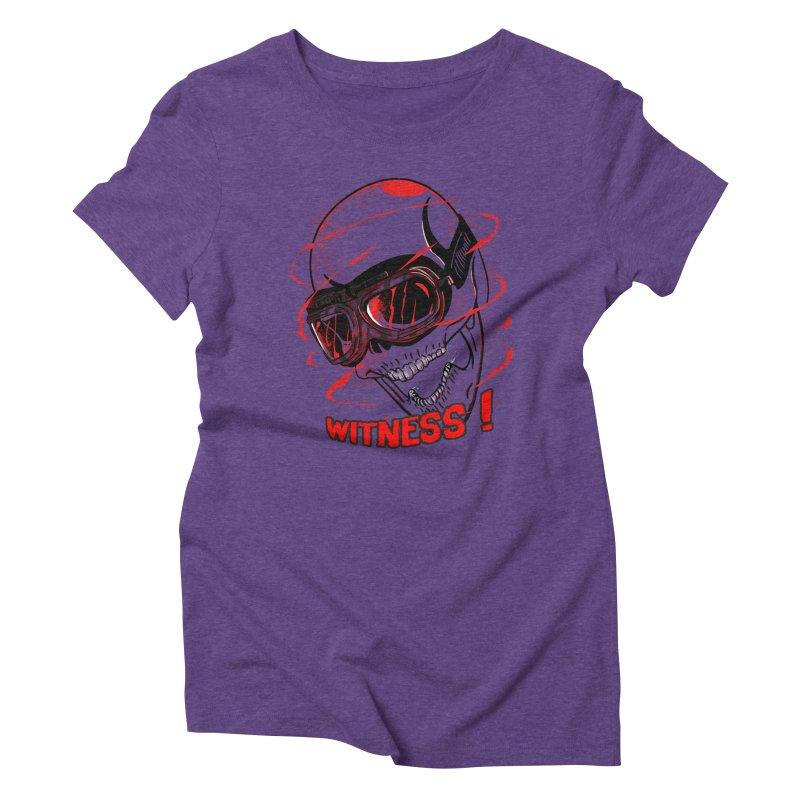 Witness ! Women's Triblend T-shirt by samuelrd's Shop