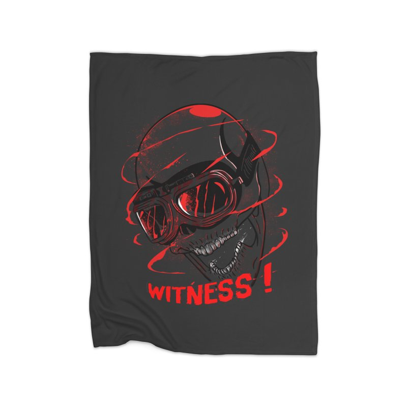 Witness ! Home Blanket by samuelrd's Shop