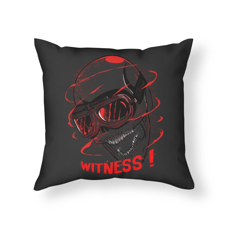 Witness ! Home Throw Pillow by samuelrd's Shop