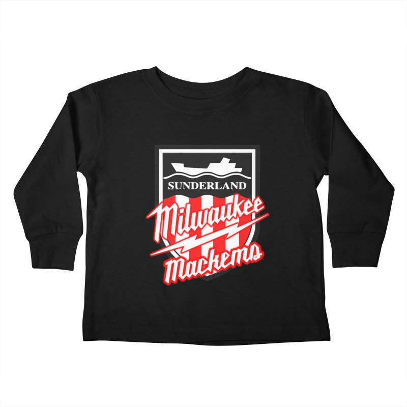 Milwaukee Mackems Kids Toddler Longsleeve T-Shirt by Sanctuary Sports LLC