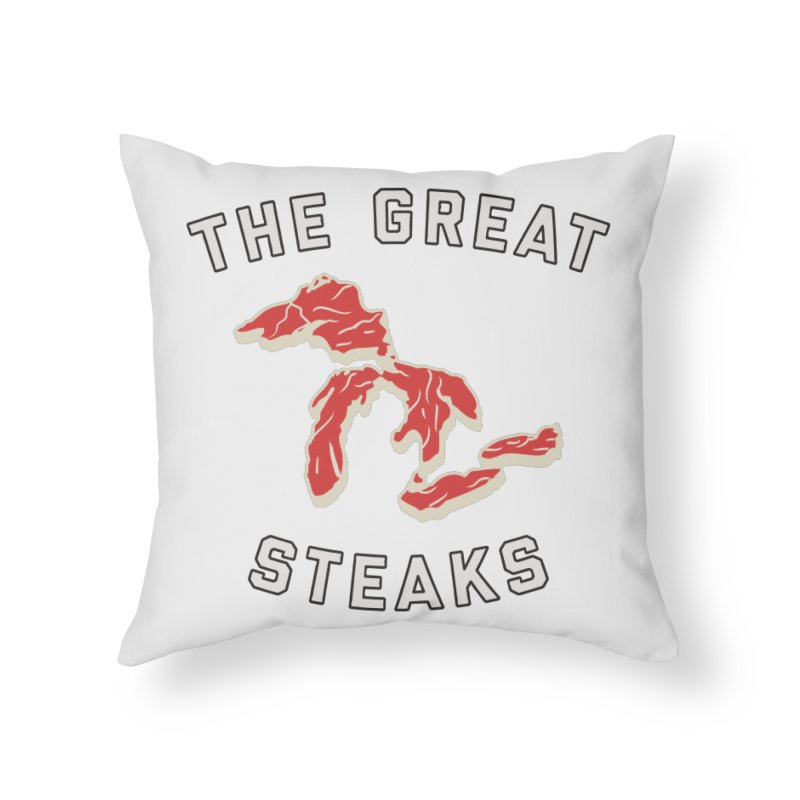 The Great Steaks Home Throw Pillow by Shop Sandusky Ink & Cloth
