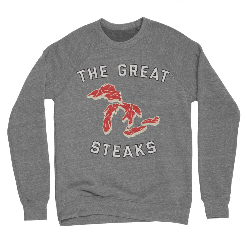 The Great Steaks Men's Sponge Fleece Sweatshirt by Shop Sandusky Ink & Cloth
