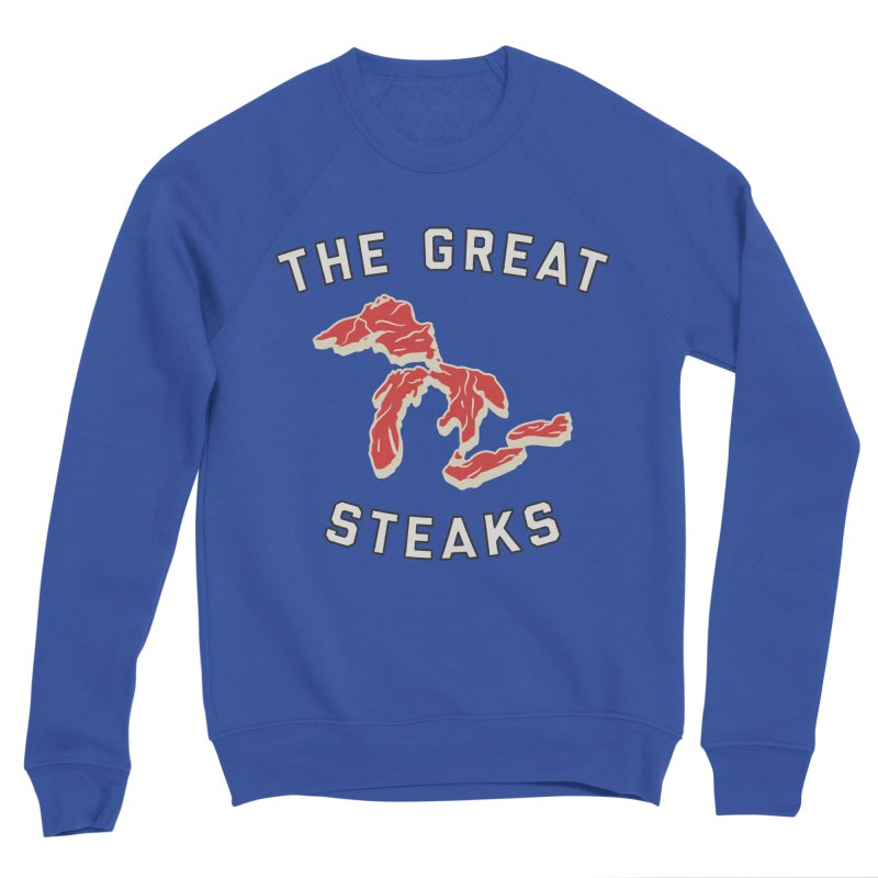 The Great Steaks Women's Sponge Fleece Sweatshirt by Shop Sandusky Ink & Cloth