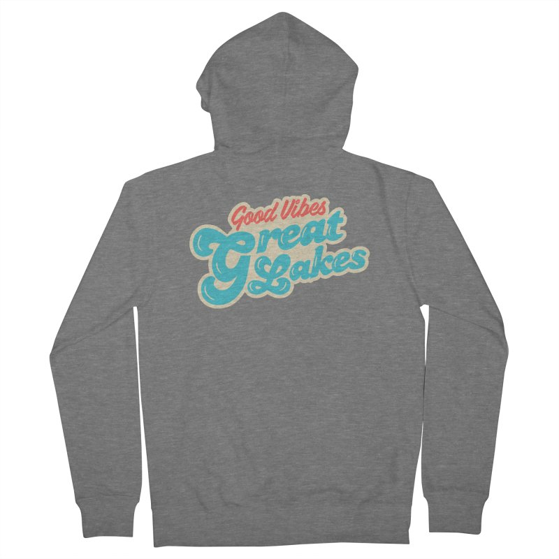 Good Vibes. Great Lakes. Women's French Terry Zip-Up Hoody by Shop Sandusky Ink & Cloth