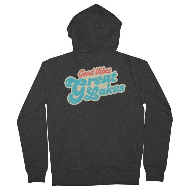 Good Vibes. Great Lakes. Men's French Terry Zip-Up Hoody by Shop Sandusky Ink & Cloth