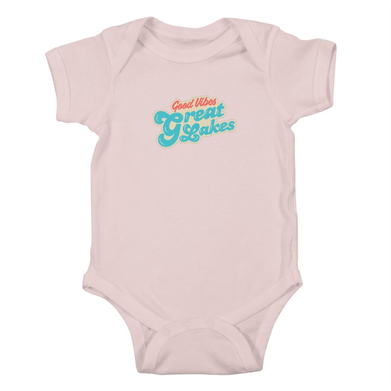 Good Vibes. Great Lakes. Kids Baby Bodysuit by Shop Sandusky Ink & Cloth