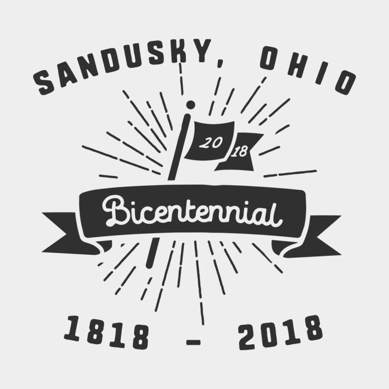 Sandusky Bicentennial Celebration by Shop Sandusky Ink & Cloth