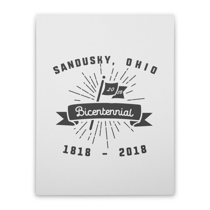 Sandusky Bicentennial Celebration Home Stretched Canvas by Shop Sandusky Ink & Cloth