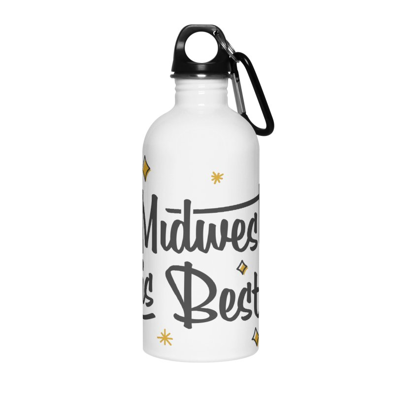 Midwest Is Best Accessories Water Bottle by Shop Sandusky Ink & Cloth