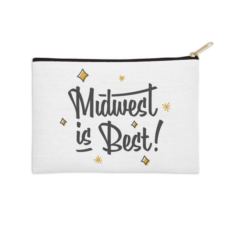 Midwest Is Best Accessories Zip Pouch by Shop Sandusky Ink & Cloth