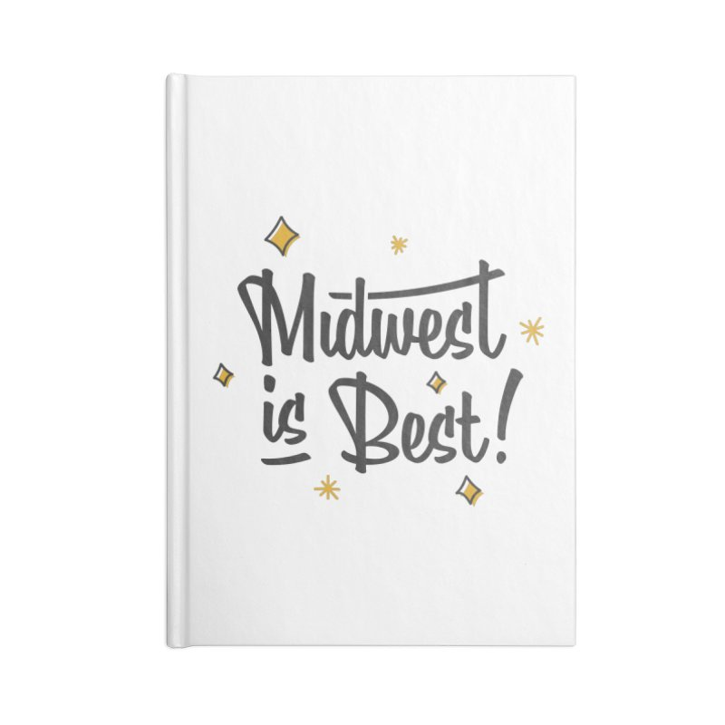 Midwest Is Best Accessories Lined Journal Notebook by Shop Sandusky Ink & Cloth