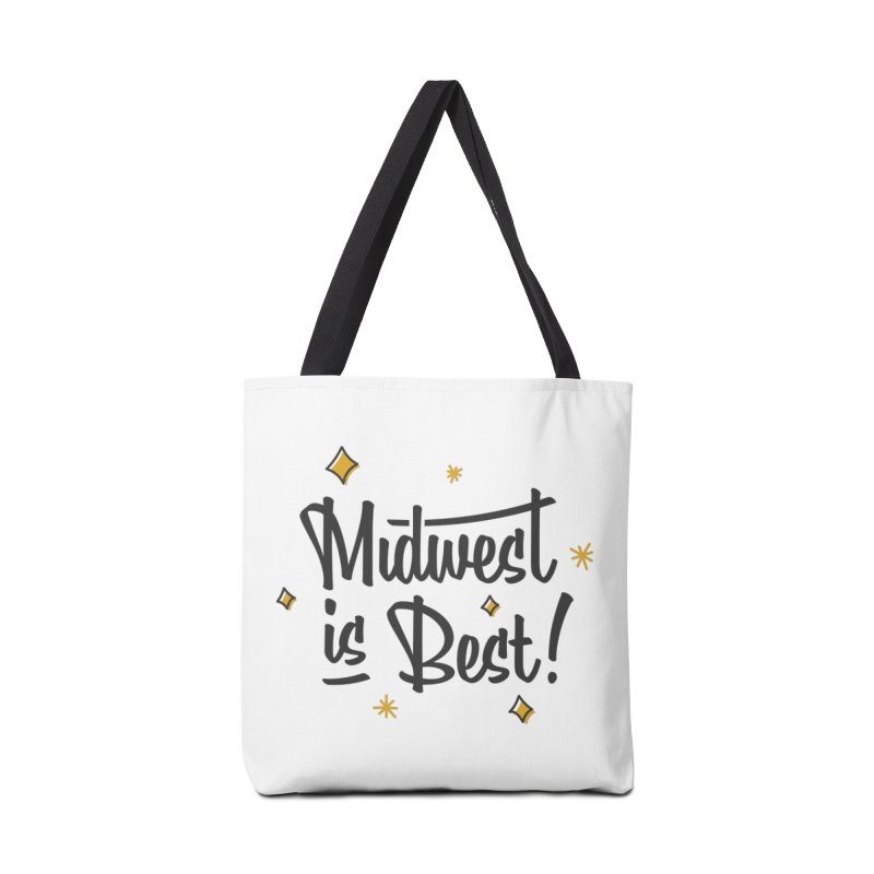 Midwest Is Best Accessories Tote Bag Bag by Shop Sandusky Ink & Cloth