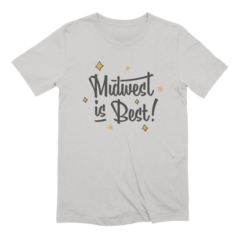 Midwest Is Best Men's T-Shirt by Shop Sandusky Ink & Cloth