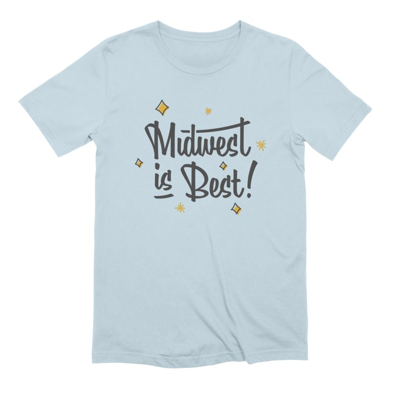 Midwest Is Best Men's Extra Soft T-Shirt by Shop Sandusky Ink & Cloth
