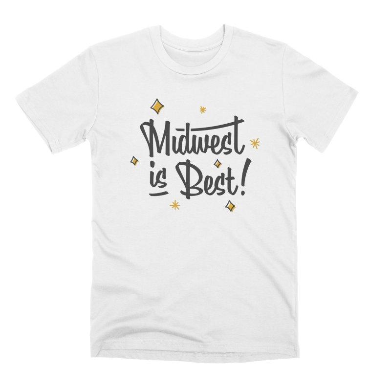 Midwest Is Best Men's Premium T-Shirt by Shop Sandusky Ink & Cloth