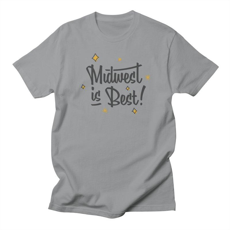 Midwest Is Best Men's Regular T-Shirt by Shop Sandusky Ink & Cloth
