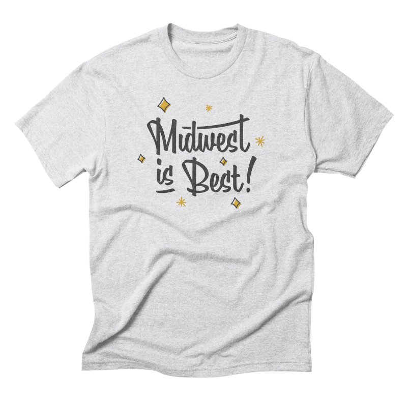 Midwest Is Best in Men's Triblend T-Shirt Heather White by Shop Sandusky Ink & Cloth