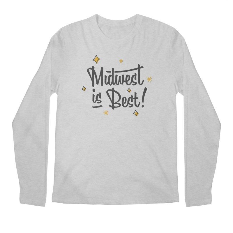 Midwest Is Best Men's Regular Longsleeve T-Shirt by Shop Sandusky Ink & Cloth