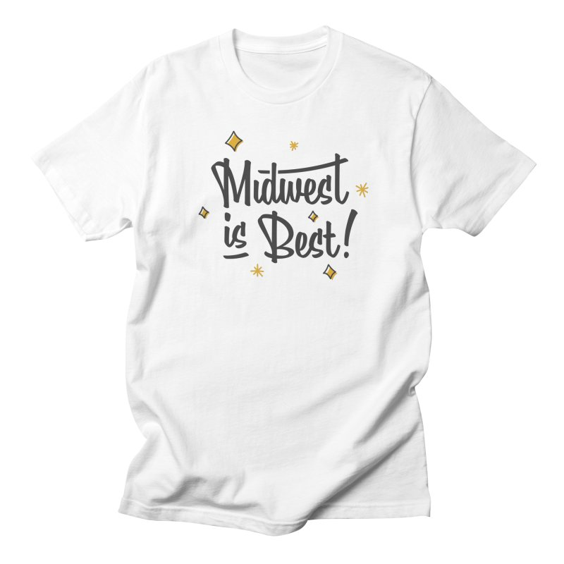 Midwest Is Best Men's Regular T-Shirt by Shop Sandusky Ink & Cloth