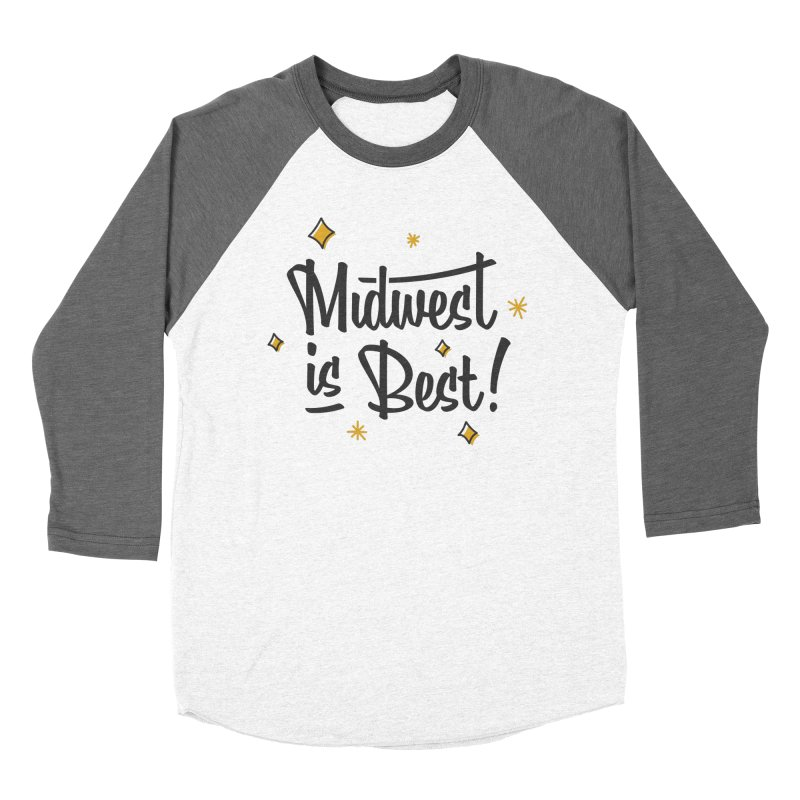 Midwest Is Best Women's Baseball Triblend Longsleeve T-Shirt by Shop Sandusky Ink & Cloth