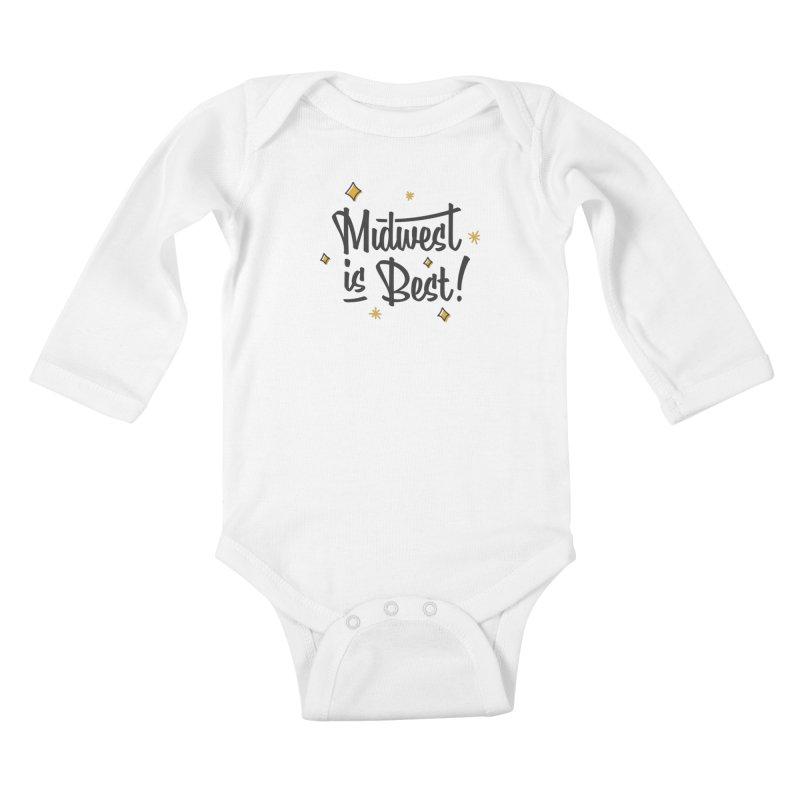 Midwest Is Best Kids Baby Longsleeve Bodysuit by Shop Sandusky Ink & Cloth