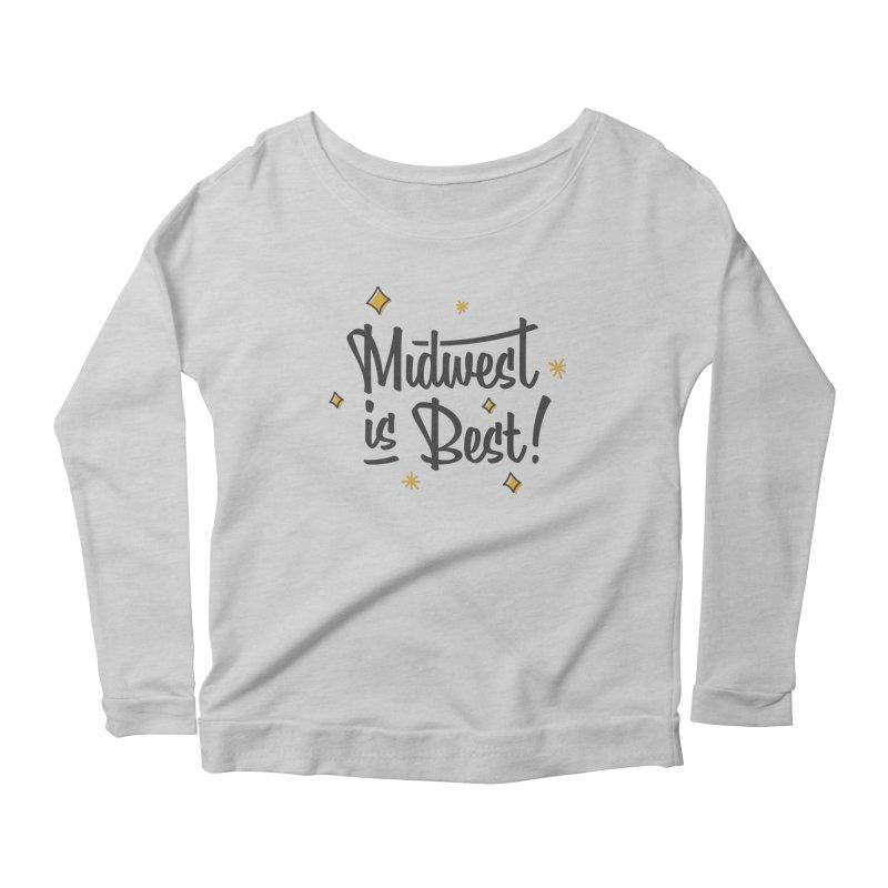 Midwest Is Best Women's Scoop Neck Longsleeve T-Shirt by Shop Sandusky Ink & Cloth