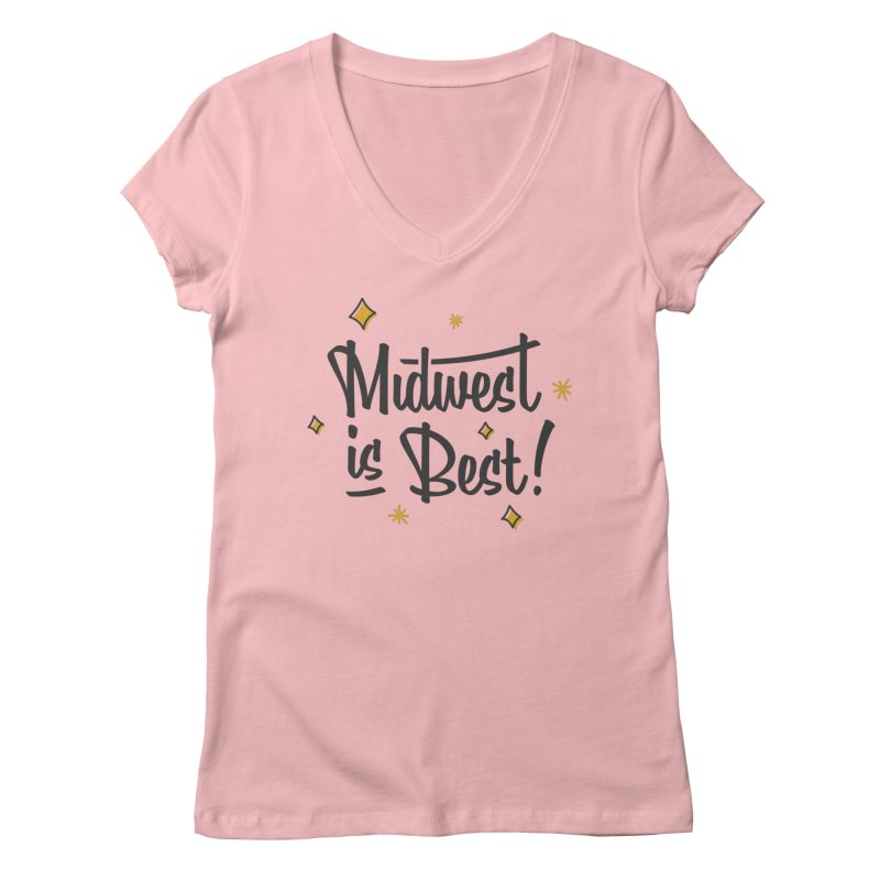 Midwest Is Best Women's Regular V-Neck by Shop Sandusky Ink & Cloth